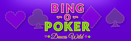 Bing-O-poker Deuces Wild